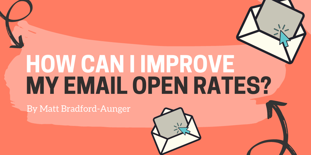 How_Can_I_Improve_my_Email_Open_Rates?